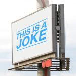 Advertising is a joke